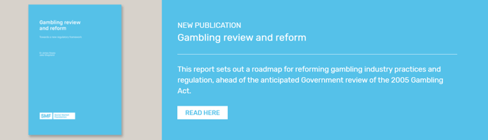 Social Market Foundation Gambling Review and Reform